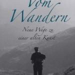 Vom Wandern | von Ulrich Grober